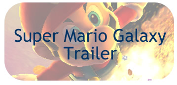GDC07: High-Res Mario Galaxy Trailer!
