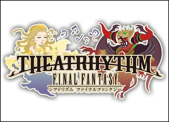 E3 TRAILER FOR THEATRHYTHM FINAL FANTASY NOW AVAILABLE