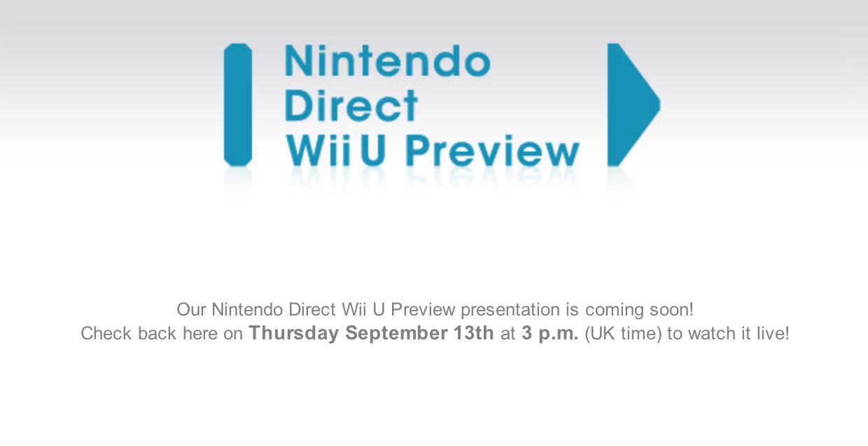 Wii U Nintendo Direct EU/UK – Sep. 13 at 3pm UK Time