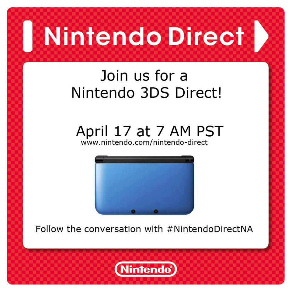 Nintendo 3DS Direct Coming on Wed. April 17 10am ET