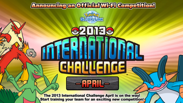 Last day to sign up for the 2013 Pokemon International Challenge April!