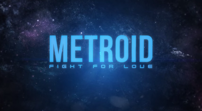Metroid: Fight For Love Music Video