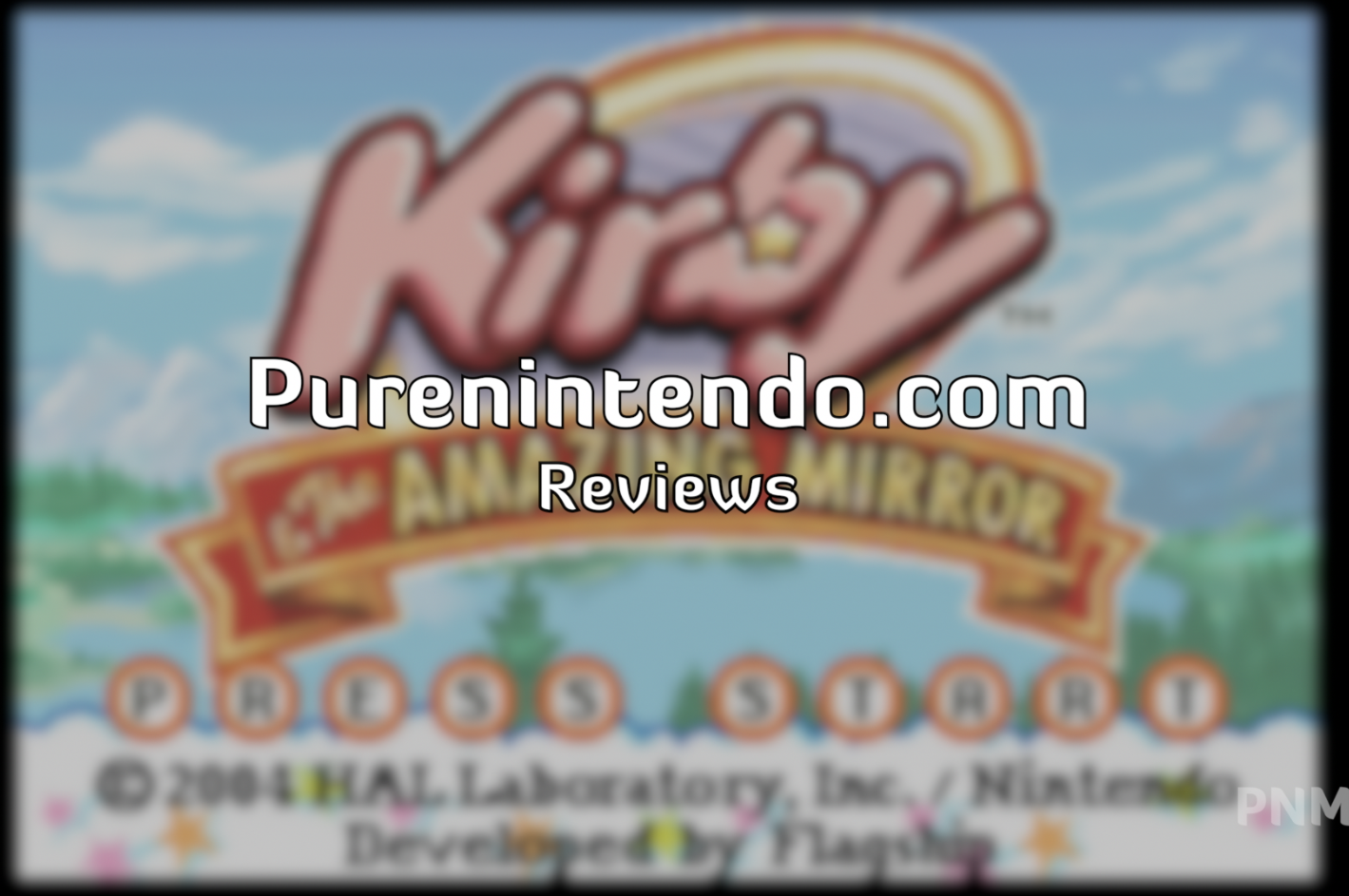 Pure Nintendo video Review: Kirby & The Amazing Mirror