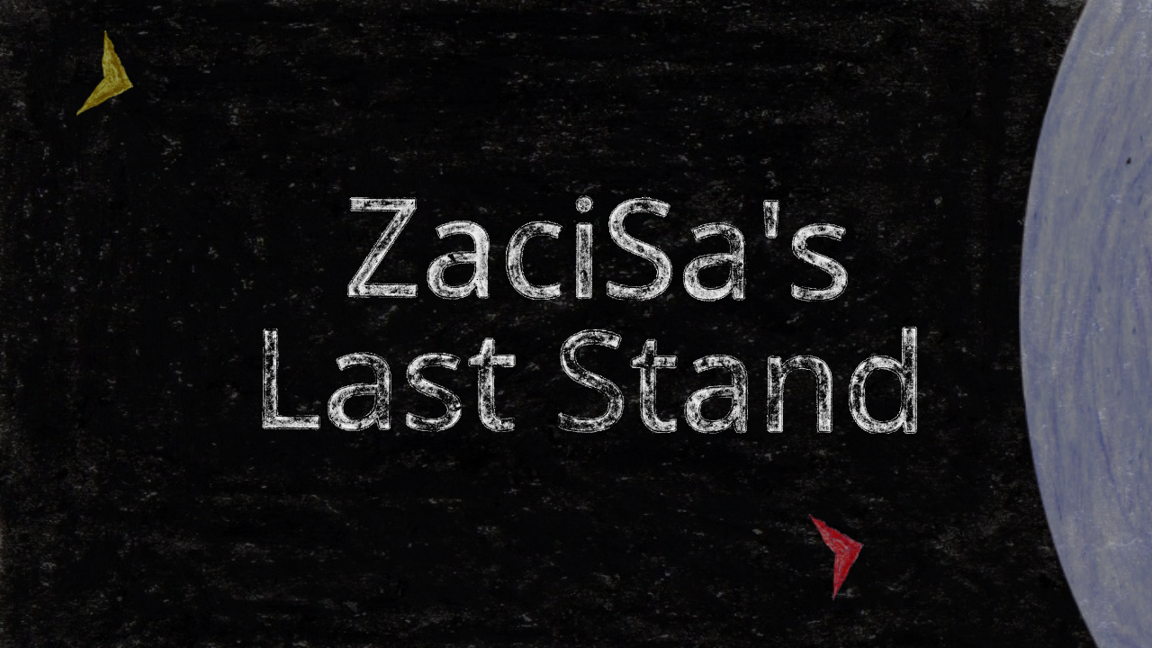 Review: ZaciSa's Last Stand