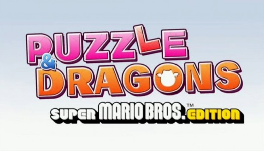 PN Impressions: Puzzle & Dragons Super Mario Bros. Edition Demo