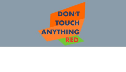 PN Review: Don't Touch Anything Red