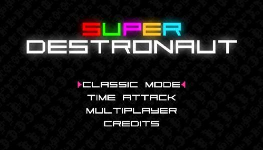 PN Review: Super Destronaut