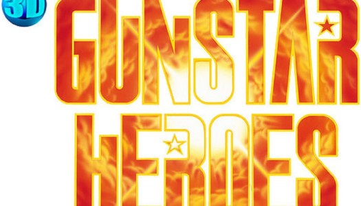 3D Gunstar Heroes scheduled for an August 20th release