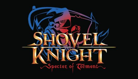 Shovel Knight: Specter of Torment coming spring 2017