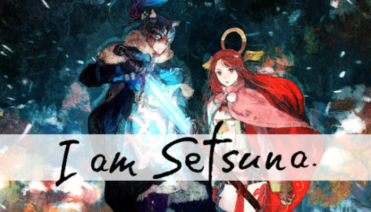 I Am Setsuna is now a Switch launch title in the west
