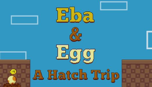 Mini-Review: Eba & Egg: A Hatch Trip (Wii U eShop)