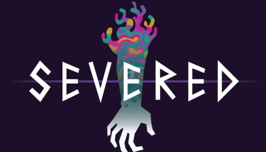 Review: Severed (Nintendo Switch)