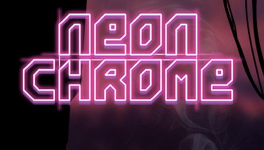 Review: Neon Chrome (Nintendo Switch)