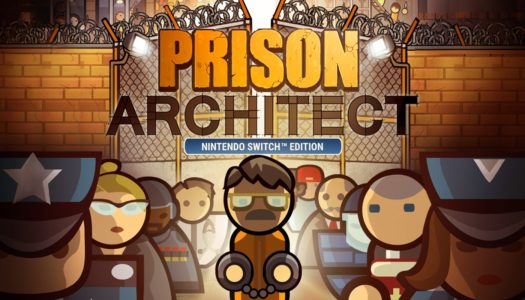 Review: Prison Architect (Nintendo Switch)