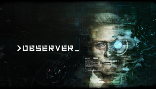 Cyberpunk horror game Observer heading to the Nintendo Switch