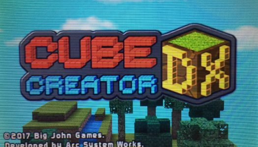 Review: Cube Creator DX (Nintendo 3DS)