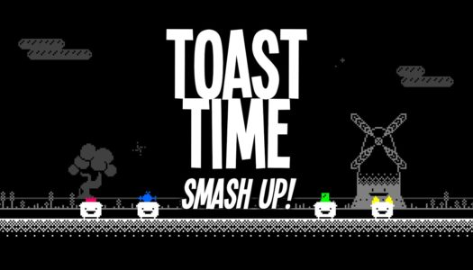 Review: Toast Time: Smash Up! (Nintendo Switch)