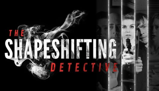 Review: The Shapeshifting Detective (Nintendo Switch)