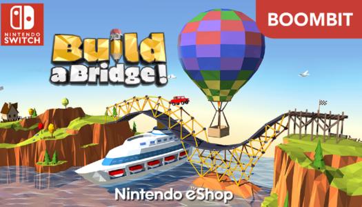 Review: Build a Bridge! (Nintendo Switch)