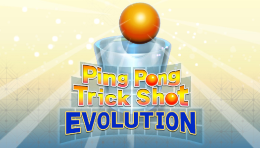 Review: Ping Pong Trick Shot EVOLUTION (Nintendo Switch)