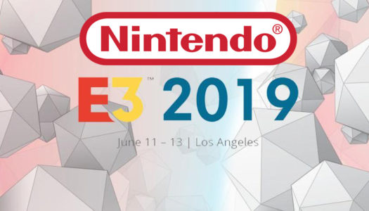 Nintendo announces E3 2019 schedule