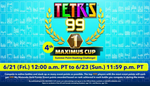 Get ready for the Tetris 99 4th MAXIMUS CUP