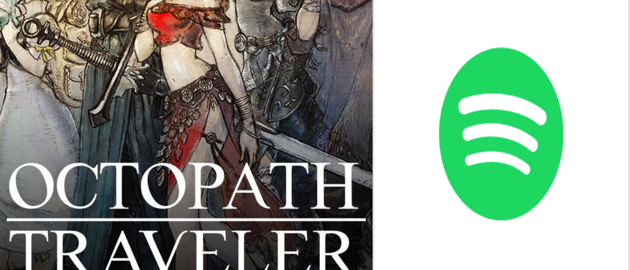 Octopath Traveler OST Now On Spotify