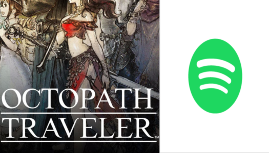 Octopath Traveler joins the ever-expanding library of Spotify