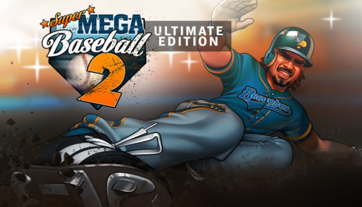 Review: Super Mega Baseball 2 (Nintendo Switch)