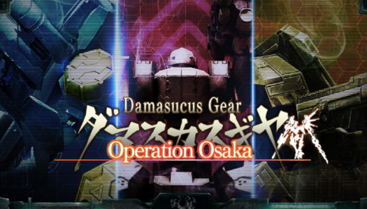 Review: Damascus Gear Operation Osaka (Nintendo Switch)