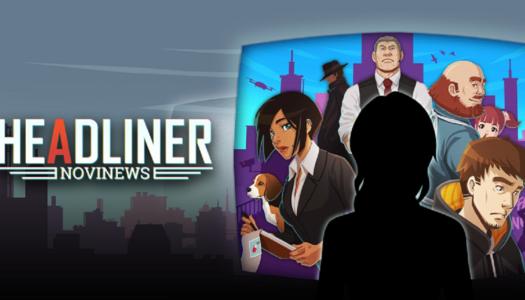Review: Headliner: NoviNews (Nintendo Switch)