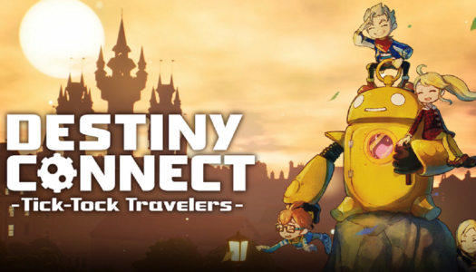 Review: Destiny Connect: Tick-Tock Travelers (Nintendo Switch)