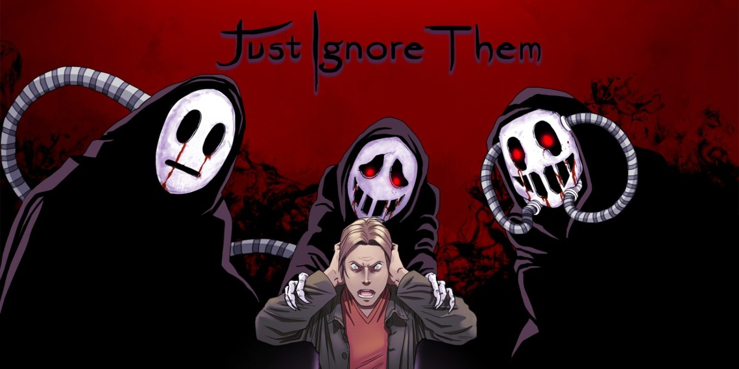 Just Ignore Them - Nintendo Switch