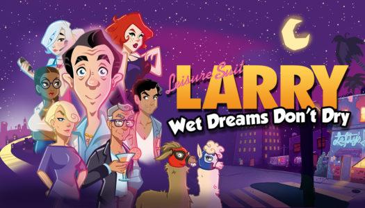 Review: Leisure Suit Larry – Wet Dreams Don't Dry