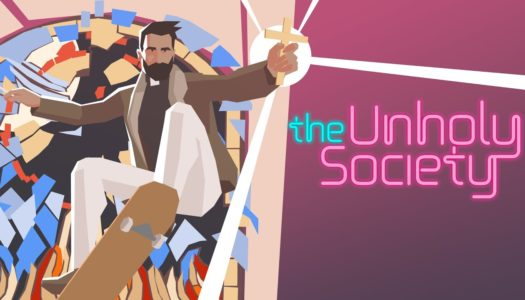 Review: The Unholy Society (Nintendo Switch)