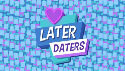 Review: Later Daters (Nintendo Switch)