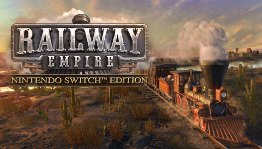 Review: Railway Empire (Nintendo Switch)
