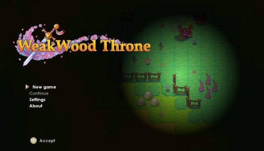 Review: WeakWood Throne (Nintendo Switch)