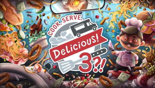 Review: Cook, Serve, Delicious! 3?! (Nintendo Switch)