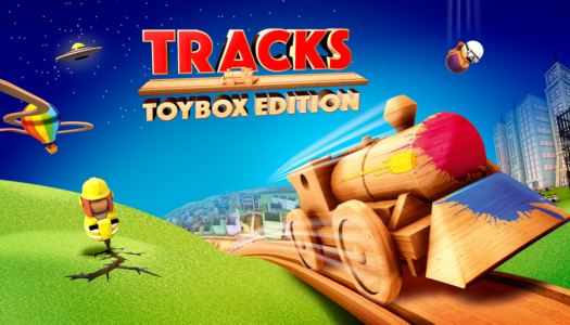Review: Tracks – Toybox Edition (Nintendo Switch)