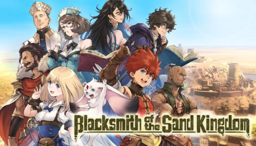 Review: Blacksmith of the Sand Kingdom (Nintendo Switch)