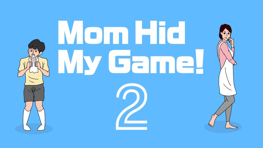 mom hid my game 2