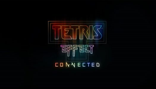 Review: Tetris Effect: Connected (Nintendo Switch)